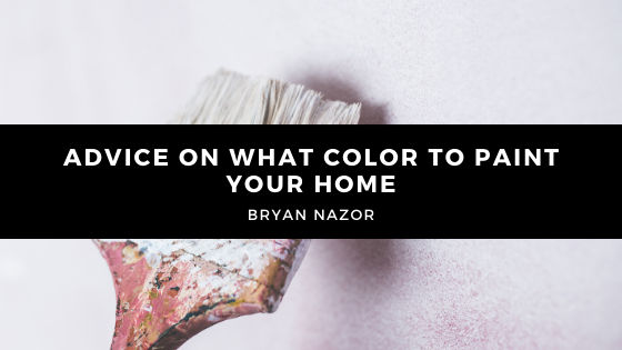 Bryan Nazor Gives Advice on What Color to Paint Your Home